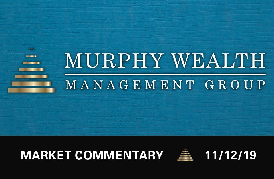 Market Commentary - 11/12/19