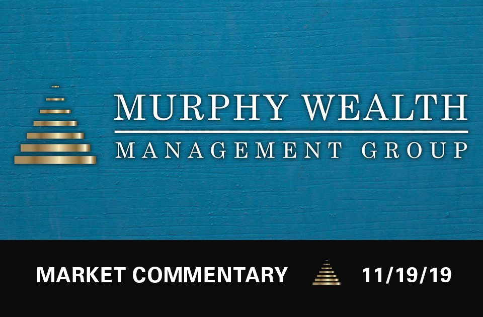 Market Commentary - 11/19/19